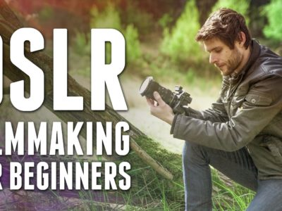 DSLR Filmmaking: From Beginner to PRO!